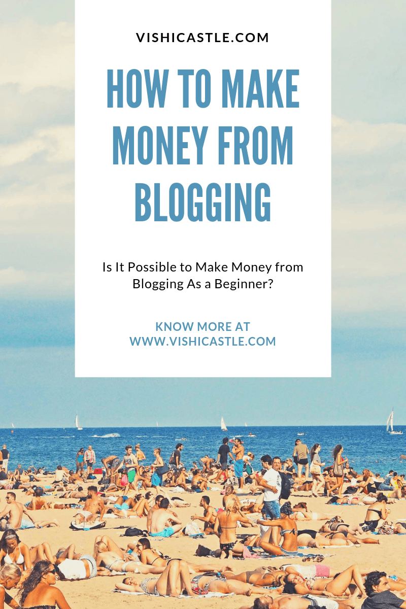 how t make money from blogging