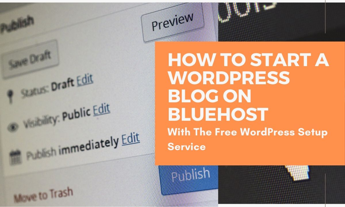 start a wordpress blog on bluehost free