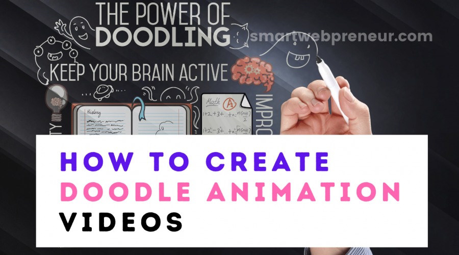 how to create doodle animation videos
