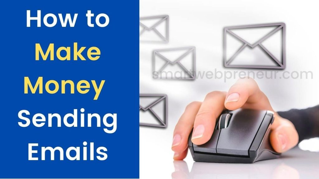 how to make money sending emails