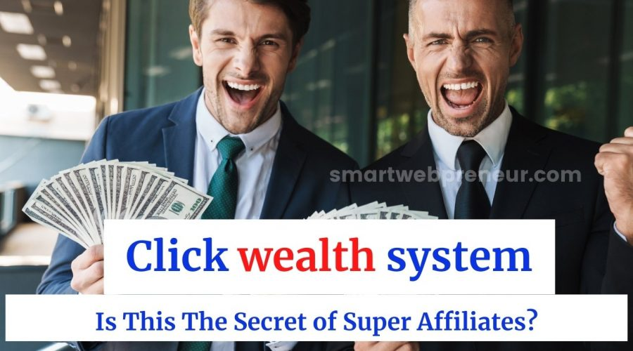 Click wealth system