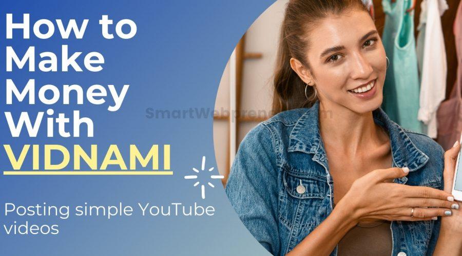 make money with vidnami