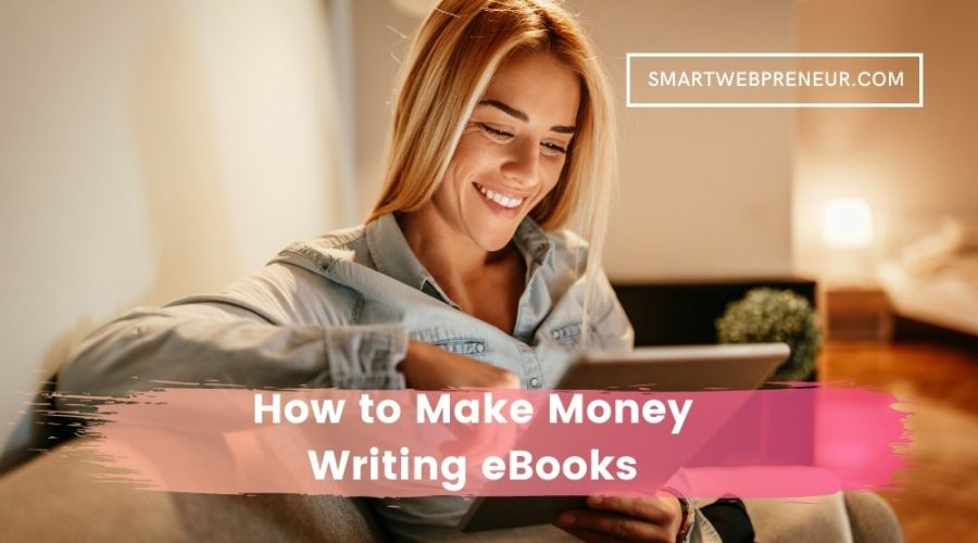 Make Money from eBooks