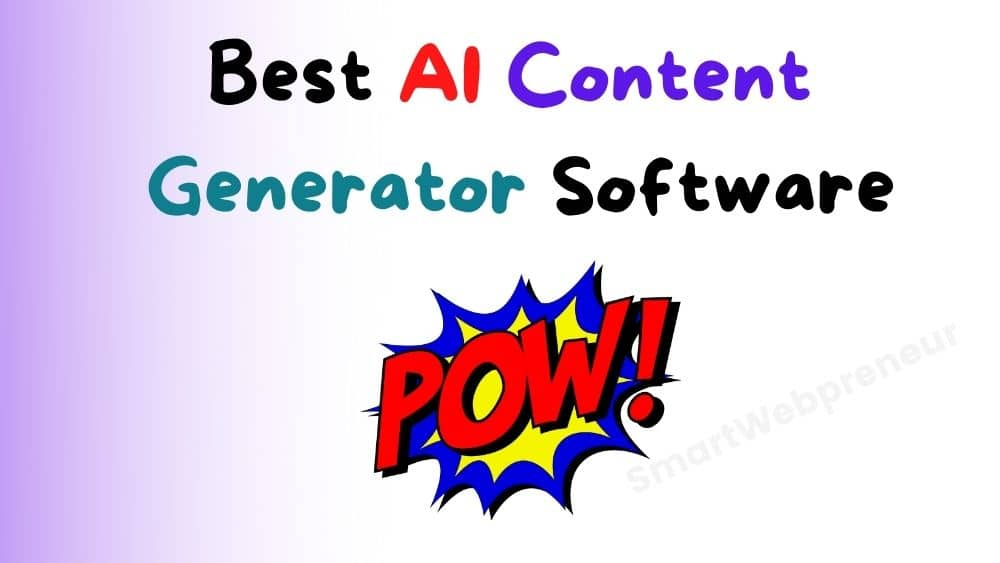 Best AI Content Generator Software