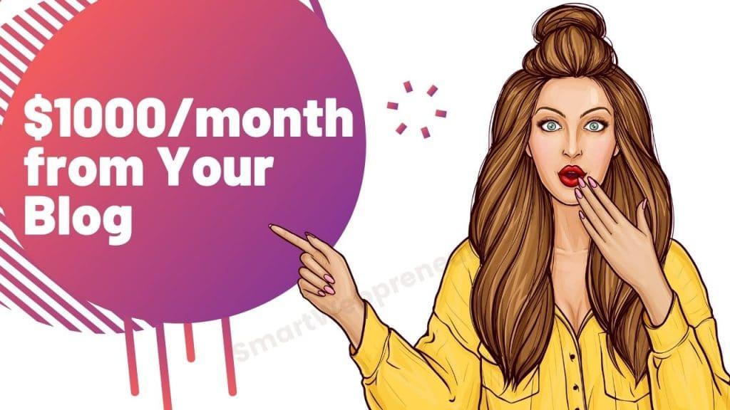 Make 1000 Dollars a Month Blogging