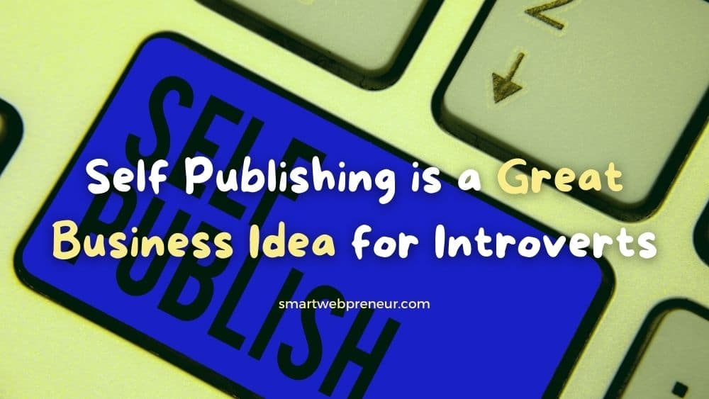 self publishing for introverts