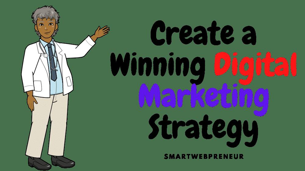 Winning Digital Strategy for Dentists